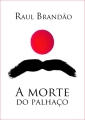 a-morte-do-palhaco_raul-brandao